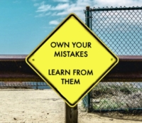 Mistakes, own them.